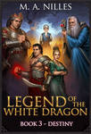 Legend of the White Dragon Book 3