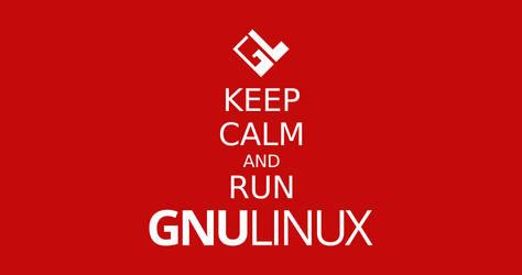Keep Calm and Run GNULinux