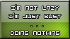 I'm not lazy... by Nova-Akiyama