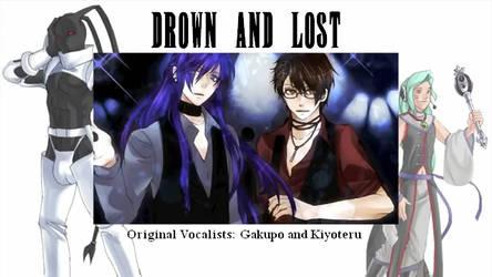 [UTAU] Drown and Lost (YT Link) by Ixbran