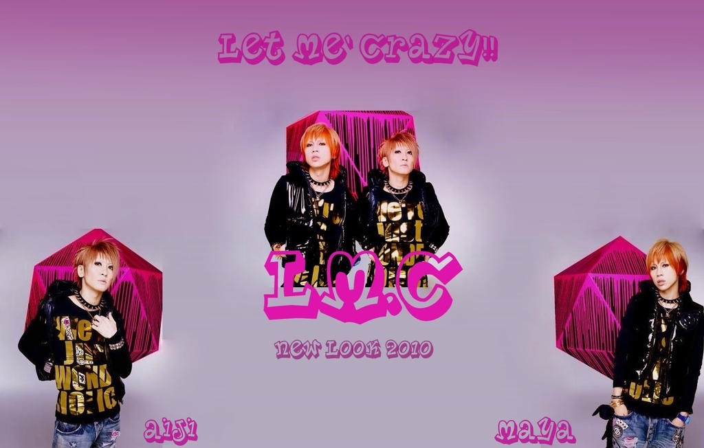 LM.C New Look Let me' crazy by bellie1997