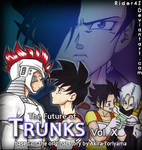 The Future of Trunks Vol. X Cover by Rider4Z