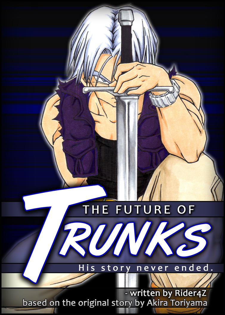 The Future of Trunks (New Cover) by Rider4Z