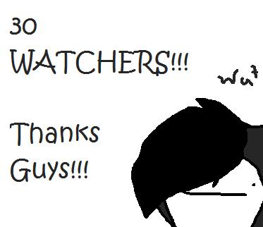 30 Watchers! by yumigatchi