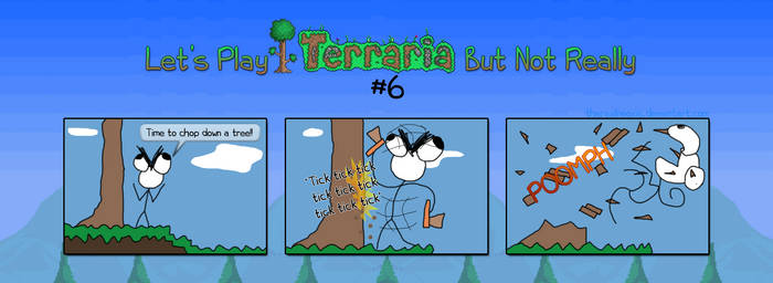 Let's Play Terraria But Not Really #6