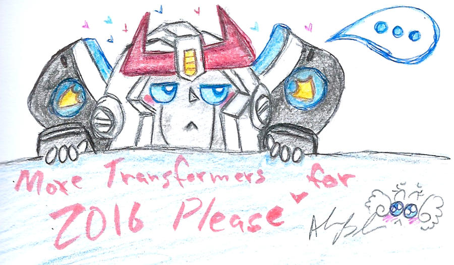 more Transformers for 2016 please by Kittychan2005