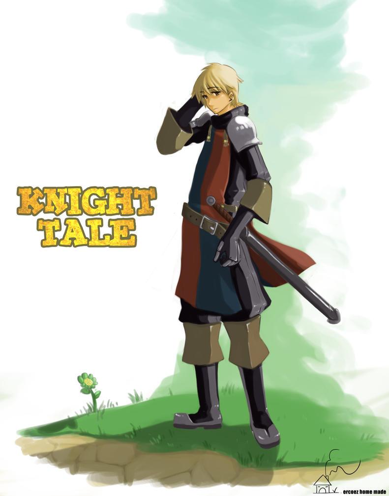 KNIGHT TALE by Ercoez