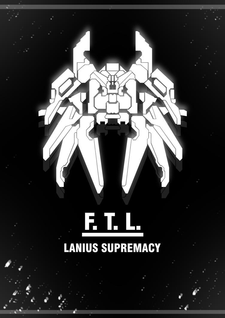 'F.T.L., Lanius Supremacy' Poster by MWAlex