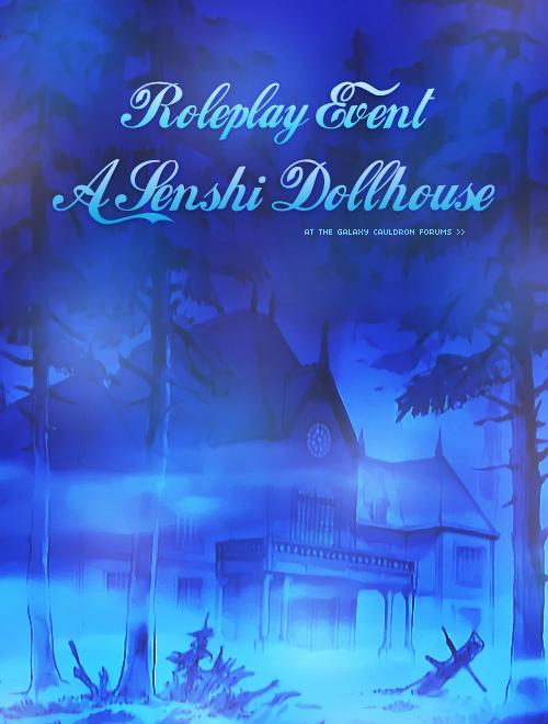 A Senshi Dollhouse: RPG 2 week event Senshi_dollhouse_ad_by_tsuki_no_kagayaki-d7r9k4x
