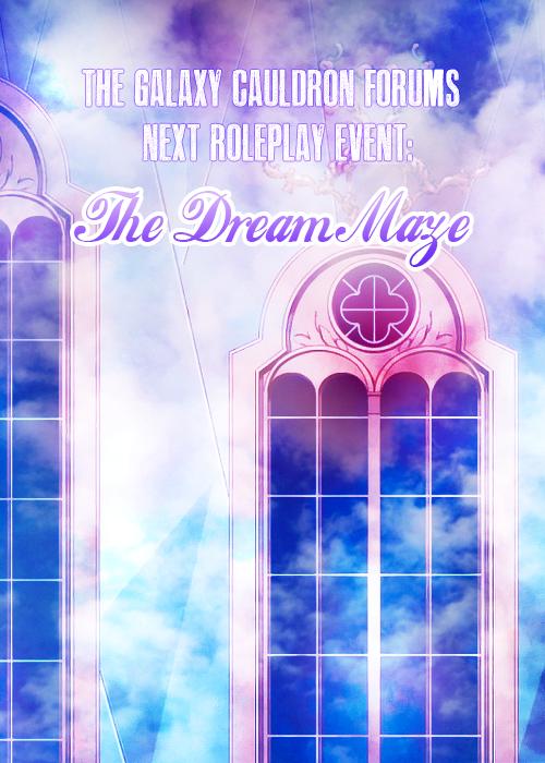 Event! : The Dream Maze The_dream_maze_rp_event_ad_by_tsuki_no_kagayaki-d91umvn