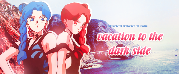 [Casual Event] Vacation to the Dark Side (The Real Housewives of the Dark Side) Vacation_to_the_dark_side_header_by_tsuki_no_kagayaki-d959ck0