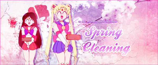 [RP Challenge] March Spring Cleaning! March_spring_cleaning_challenge_header_by_tsuki_no_kagayaki-d9tktn1