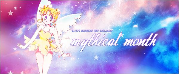 [RP Challenge] Mythical May! May16_mythical_month_challenge_header_by_tsuki_no_kagayaki-da137c8