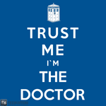 'Trust Me I'm The Doctor' by RoyalBrosArt
