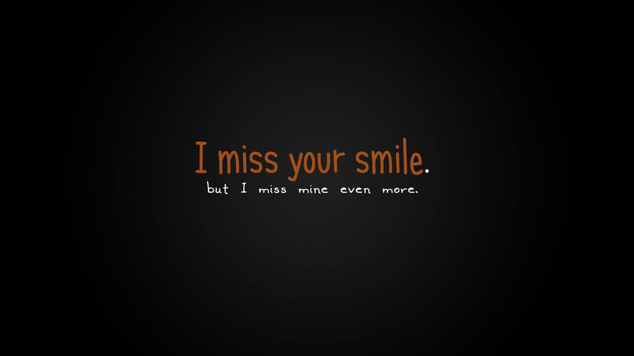 I Miss Your Smile Quotes. QuotesGram