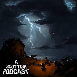 A Scottish Podcast - Stormy Night