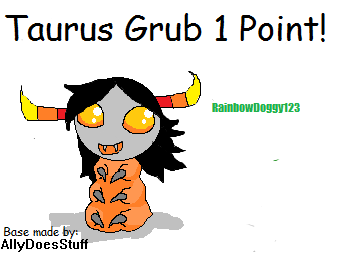 Taurus Grub 1 Point! [OPEN] by RainbowDoggy123
