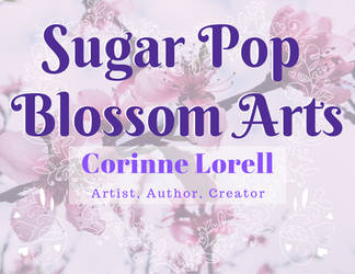Sugar Pop Blossom Arts by SugarPopBlossom