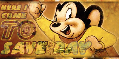 Mighty Mouse Sig