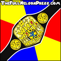 TFNP Who Would Winsday Championship (2014-Present) by TheFullNelsonPress