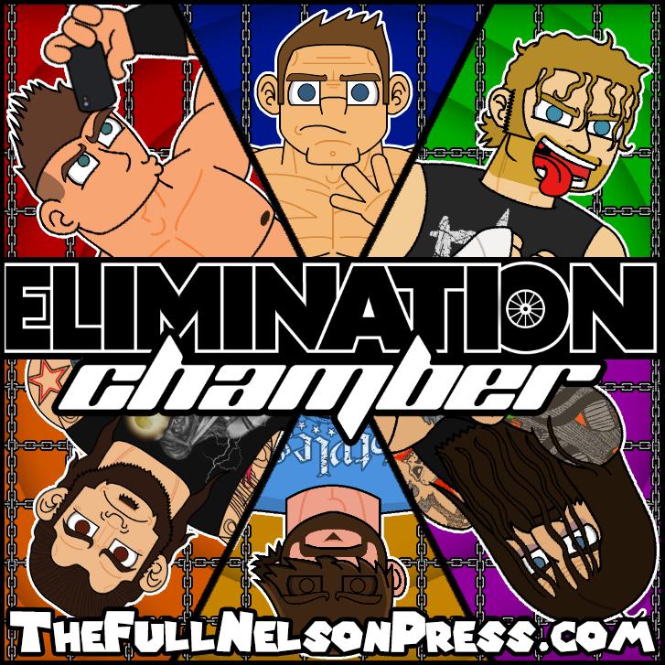 WWE Elimination Chamber 2017 by TheFullNelsonPress