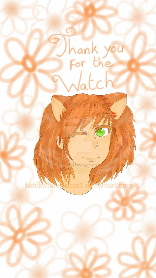 Thank you for the watch by blackwhitegirlcat1