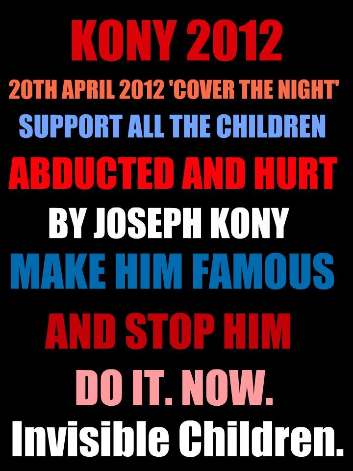 KONY 2012. by lilmissmiller
