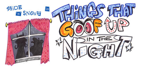 SnS - Things That Goof Up In The Night by Granitoons