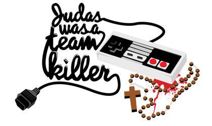 Judas was a Team Killer by Dream-Factory