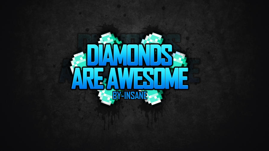 InsaneMiner98 0 INSANES Minecraft Wallpapers E1 DIAMONDS By