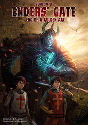 Enders' Gate: End of A Golden Age Book Cover by SapphireCityMedia