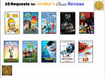 10 AniMat's Classic Reviews Requests