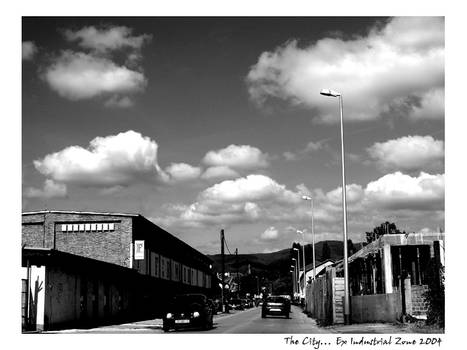 The City... Ex Industrial Zone