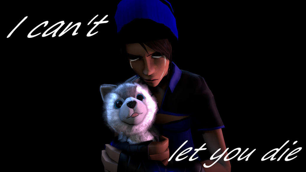 I can't let you die by TF2MCgirlCraft