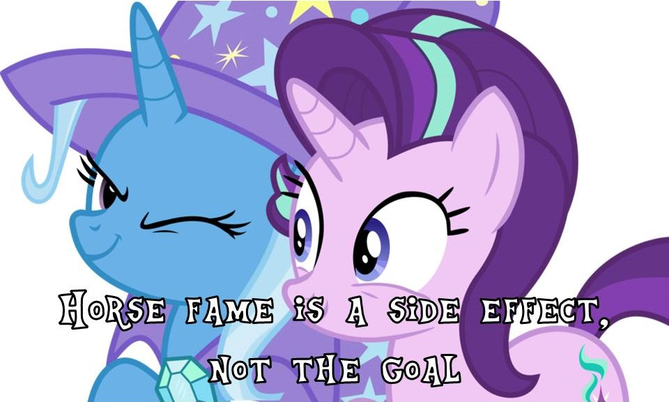 Horse fame is a side effect, not the goal! by Sir-Kick-Ass