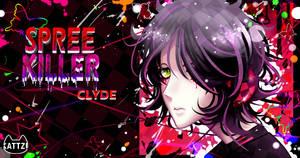 SPREE KILLER: Clyde fanart by Artespell