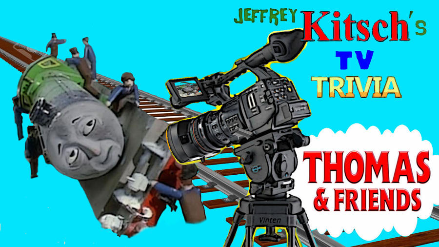 Jeffrey Kitsch's TV Trivia - Thomas and Friends by JeffreyKitsch