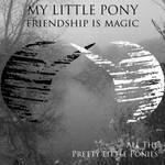 My Little Pony: Friendship Is Magic - Neofolk