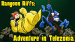 Rangoon Riffs: Adventure in Telezonia by MSipher