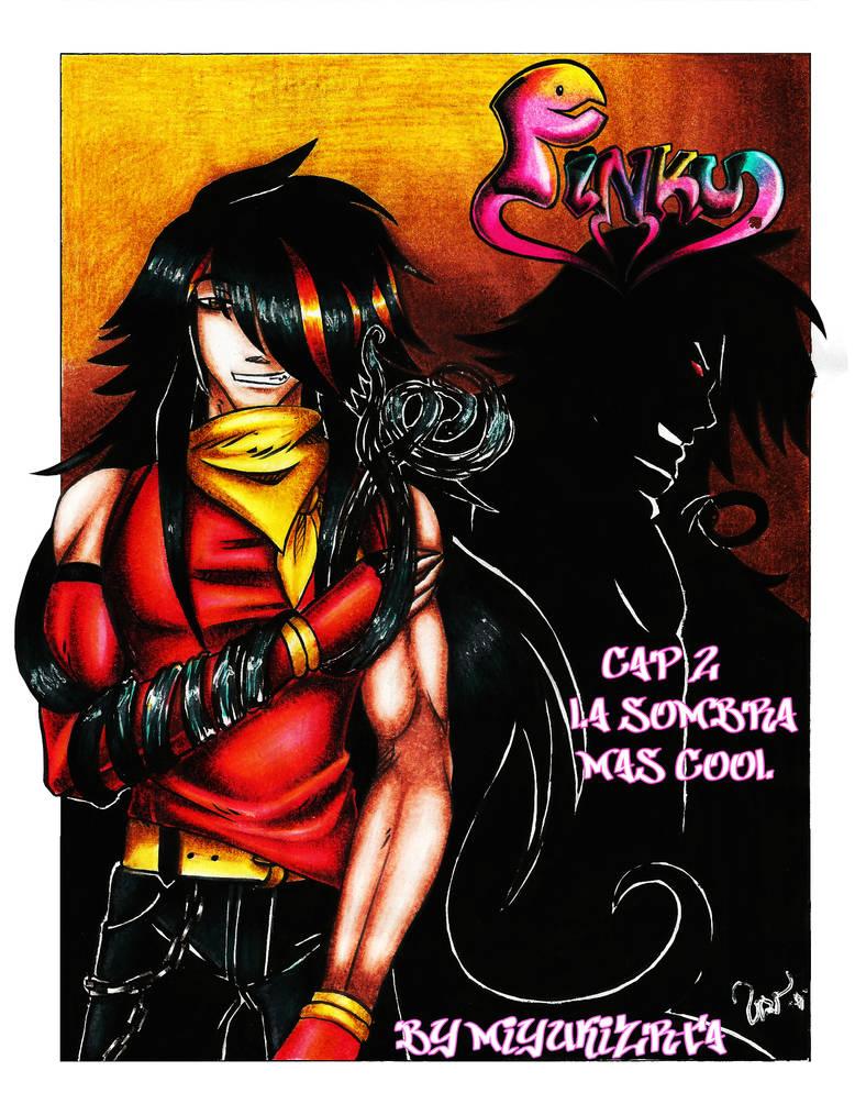 Pinku Cap 2: La sombra mas cool