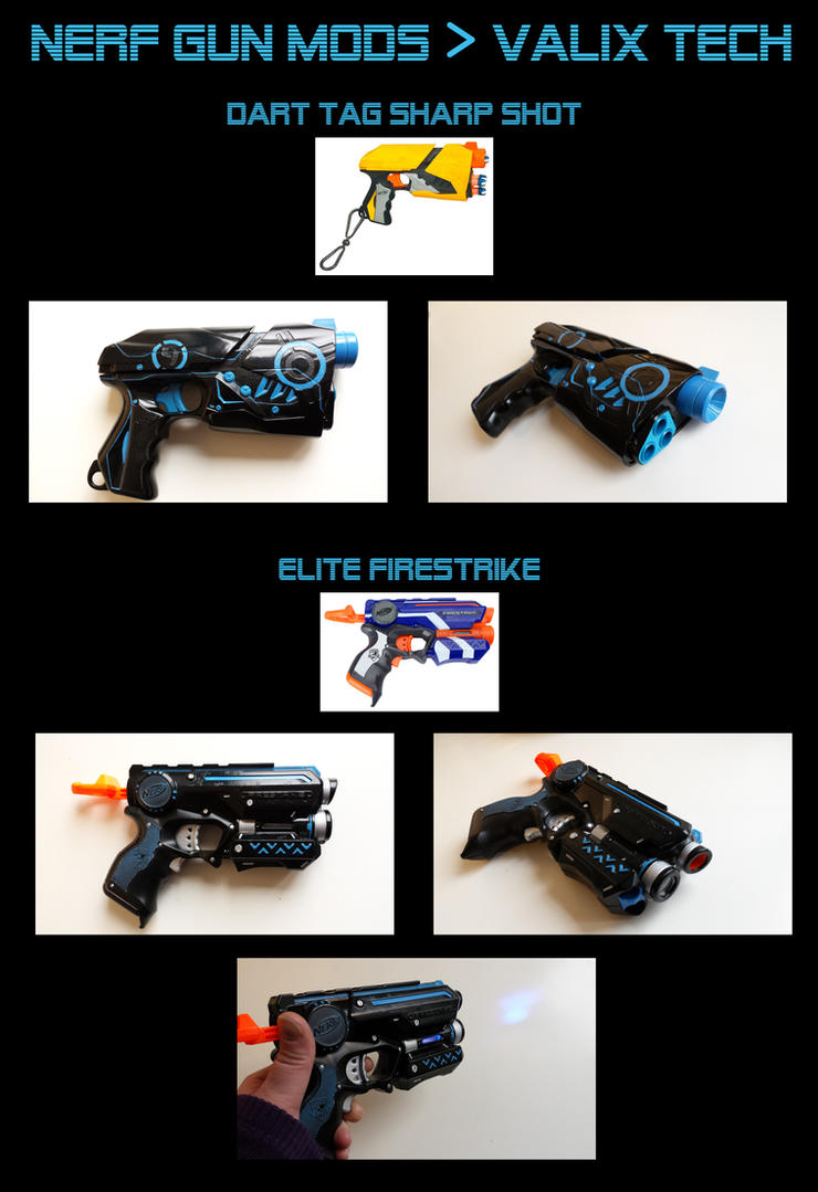 Nerf guns modded into Valix tech by Sferath