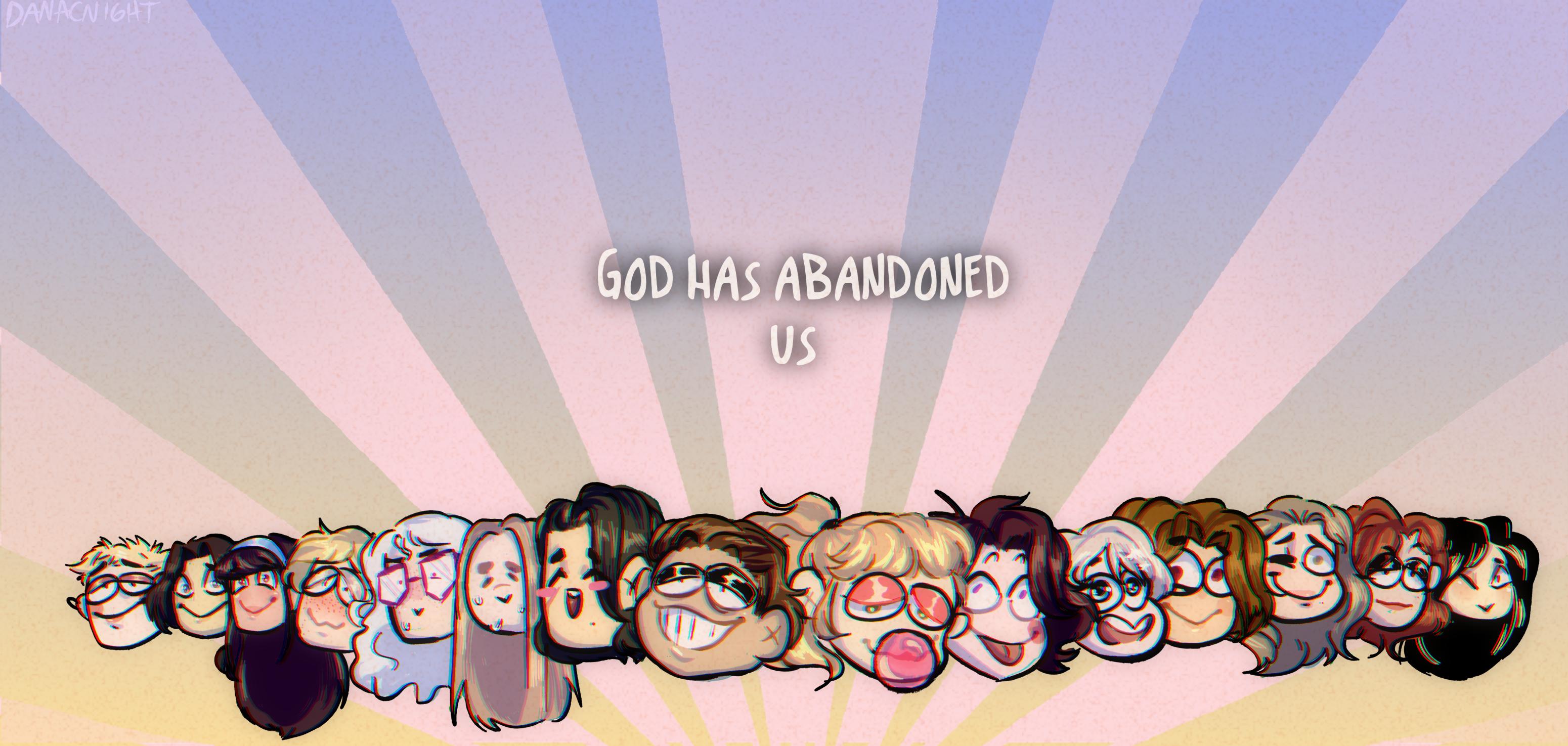 God Has Abandoned Us C R By Blacknigth82 On Deviantart
