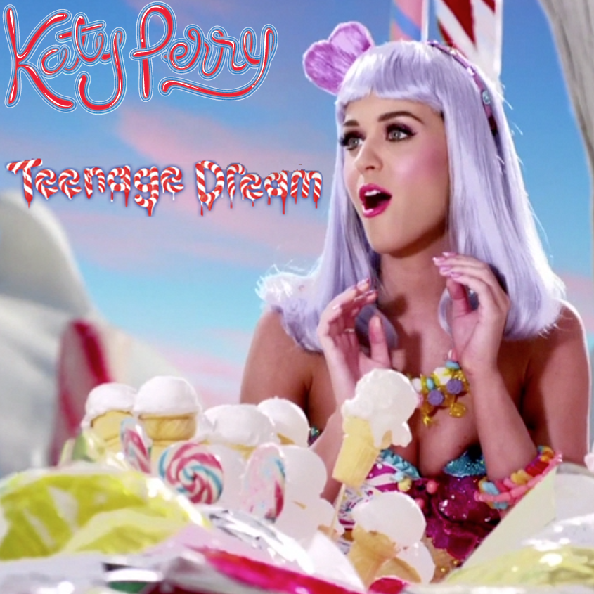 teenage Dream - Katy Perry by ChaosE37