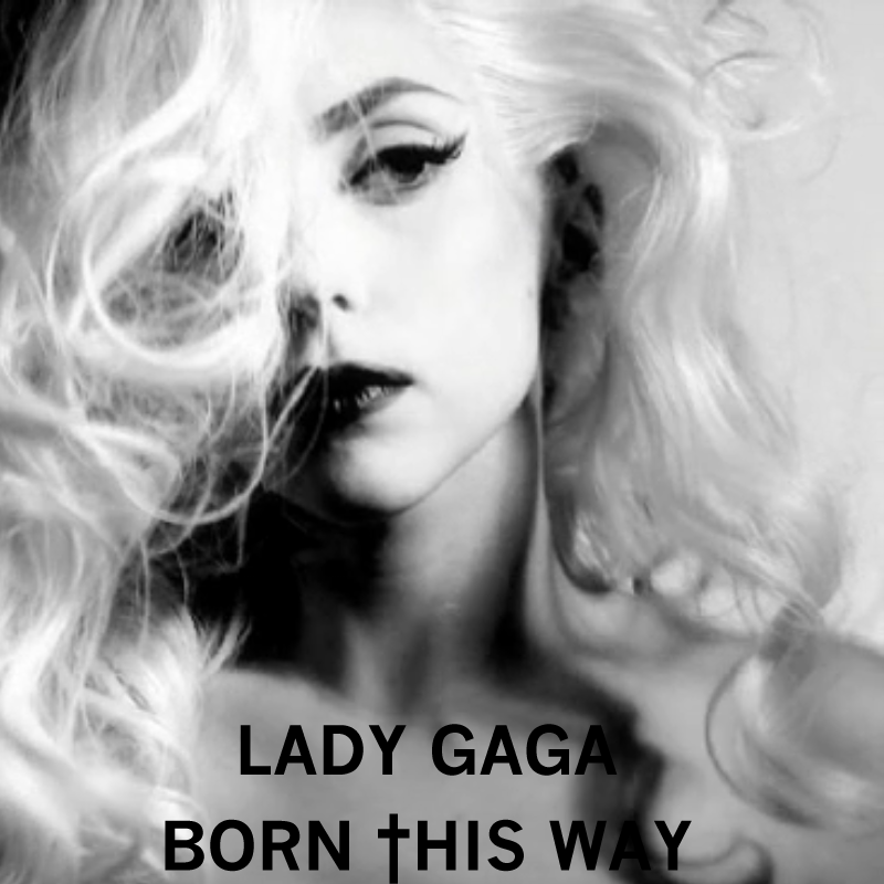 Gaga-Born This Way by ChaosE37