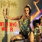 We R Who We R by Ke$ha