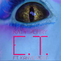 Katy Perry + Kanye West - E.T. by ChaosE37