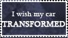 i wish my car transformed