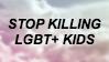 Stop killing LGBT+ kids stamp