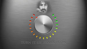 Turn It Up Frank Is On - Wallpaper