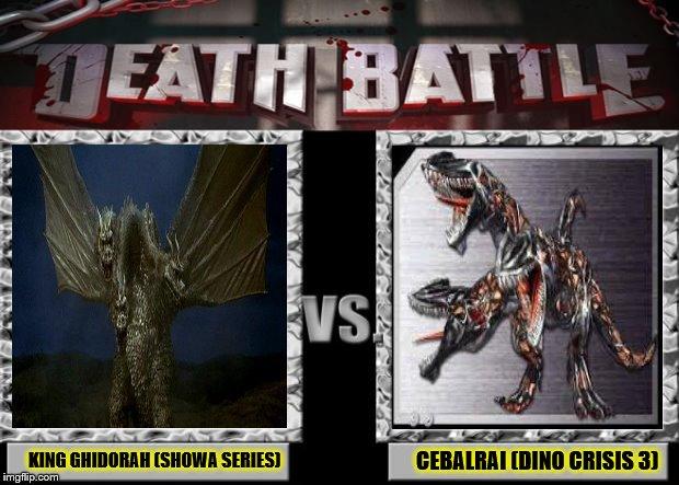 Death Battle Meme #4: King Ghidorah vs. Cebalrai by ...